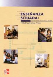 thumbnail of Enseñanza situada Vínculo entre la escuela y la vida